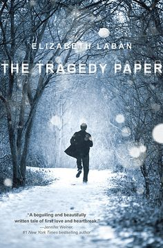 """The Tragedy Paper,"" by Elizabeth Laban.  ""Senior year of h.s. is a tumultuous time for Duncan. He learns all about tragedy: in the literary sense through an all-consuming English assignment, and in literal form as he tries to make sense of the deeply personal recordings left by a former classmate...  LaBan's debut — reminiscent of Jay Asher's Thirteen Reasons Why — compassionately illustrates the tragedy of withholding love & friendship, or worse, never having the courage to seek them out."""