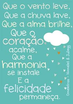 Que o vento leve ... Favorite Quotes, Best Quotes, Daily Quotes, Portuguese Quotes, Portuguese Phrases, Peace Love And Understanding, Inspirational Phrases, Dream Quotes, More Than Words