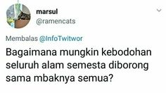 New memes indonesia indonesian ideas Funny Mean Quotes, Mean Humor, Need Quotes, Meant To Be Quotes, Jokes Quotes, Funny People Movie, Sarcasm Meme, Quotes Lucu, Rare Words
