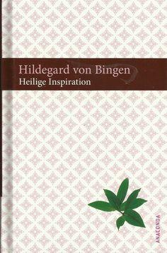 Heilige Inspiration - Hildegard von Bingen Religion Buch Bücher Religion, Inspiration, Ebay, Saints, Postage Stamps, Faith, Books, Biblical Inspiration, Religious Education