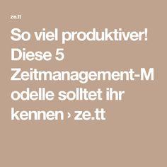 So viel produktiver! Diese 5 Zeitmanagement-Modelle solltet ihr kennen › ze.tt