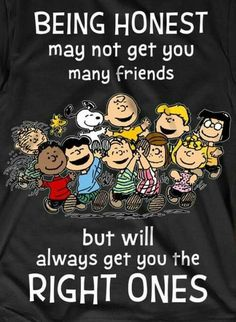 """""""Integrity is telling myself the truth. And honesty is telling the truth to other people. Charlie Brown Quotes, Charlie Brown And Snoopy, Peanuts Quotes, Snoopy Quotes, True Quotes, Funny Quotes, Honesty Quotes, Snoopy Pictures, Snoopy And Woodstock"""