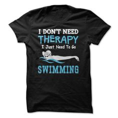 Swimming Therapy T Shirts, Hoodies. Check price ==► https://www.sunfrog.com/Sports/Swimming-Therapy.html?41382 $21.99