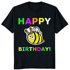Funny Happy Birthday Shirt Present Gift Idea Party Bee Kids