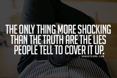....  how many lies will unfold in the cover up the biggest lie ...  how much anxiety will continue to build