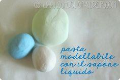 come fare la pasta modellabile con il sapone liquido - Alessia, scrap & craft...Alessia, scrap & craft…