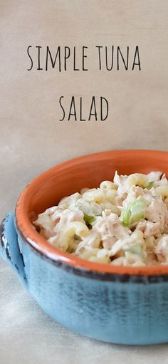 Simple Tuna Noodle Salad Recipe Enjoy this cool tuna salad recipe for your next picninc or lunch. A complete meal in a bowl with pasta and tuna salad and crunchy celery.