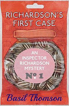 Richardson's First Case: An Inspector Richardson Mystery…