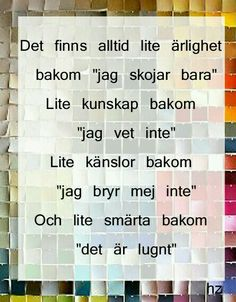 Lisbet Olofsson, the one and only Self Love Quotes, Strong Quotes, Words Quotes, Great Quotes, Life Quotes, Sayings, Swedish Quotes, Spiritual Words, Good Sentences