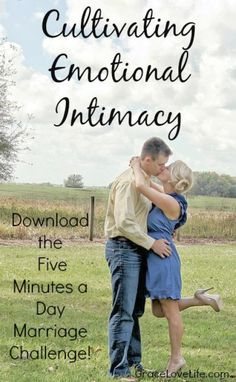 Emotional Intimacy is something that you don't really think about when you have it. But as soon as you lose it everything seems to fall apart. Download the free marriage challenge today to make sure that your relationship stays strong. GraceLoveLife.com