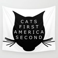 Cats First America Second tapestry