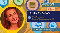 After leaving Coleg Ceredigion, Laura Thomas gained a First Class Honours Degree from the University of Salford and currently works at the National Theatre Wales. #madeinCeredigion