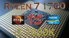 RYZEN 7 1700 vs i5 7600K - BENCHMARKS / GAMING TESTS REVIEW AND COMPARIS...