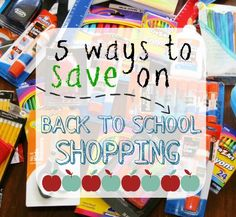 5 Ways to Save on Back to School Shopping.