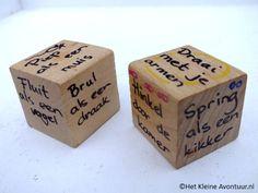 Tijd voor Actie: schrijf op een blokje een beweging en op het andere een geluid. Gooien, actie en een boel lol!!!