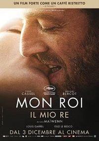 VISTO DAL basso    : CINEMA Mon Roi (Il mio re)