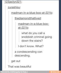 Condescending con descending