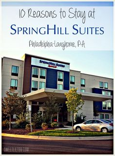 10 Reasons to stay at SpringHill Suites in Langhorne PA Walk to Sesame Place!  #travel #familytravel
