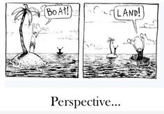 """This may make for a good bellringer prompt if I edit out the word """"Perspective"""" and ask students to describe the source of the humor in the cartoon.  Could lead into a discussion on perspective."""
