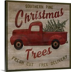 """Typography style artwork with a red pick up truck carrying a cut Christmas tree on a neutral wooden background - """"Pick Up Truck Trees"""" wall art by Beth Albert from Great BIG Canvas"""