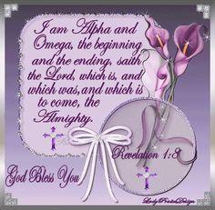 Alpha and Omega Bible Verse Art, Bible Verses Quotes, Scriptures, Christ In Me, Jesus Christ, Savior, Revelation 1, Biblical Inspiration, Daily Inspiration