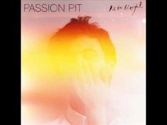 Passion Pit- I'll Be Alright