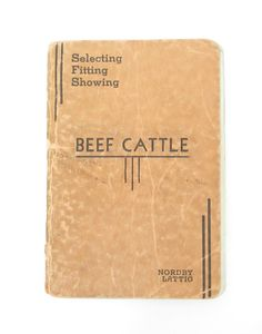 Selecting Fitting Showing Beef Cattle Book by by SandyLeesAttic, $10.00