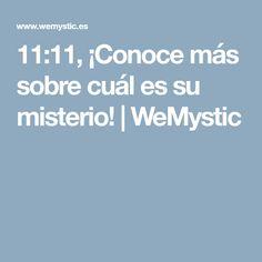 11:11, ¡Conoce más sobre cuál es su misterio!   WeMystic