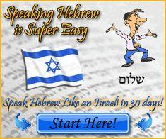 Learn Hebrew Conversation the Easy Way!  http://learnhebrewconversation.com/
