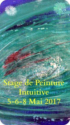 Stage Peinture Intuitive du 6 au 8 Mai . Mai, Intuition, Stage, Movie Posters, Movies, Artist, Paint, Films, Film Poster