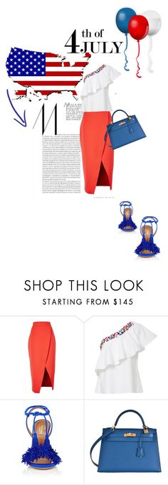 """Independent"" by theitalianglam ❤ liked on Polyvore featuring C/MEO COLLECTIVE, Saloni, Aquazzura, Hermès, redwhiteandblue and july4th"