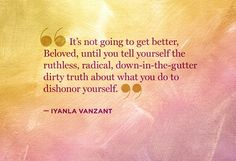 Iyanla Vanzant traveled to New York to support reality star Evelyn Lozada in the aftermath of her separation from her husband and in the start of a new life. Use these quotations to inspire positive change in your own life.