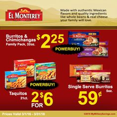 GREAT DEALS From El Monterey!  Find these POWER BUYS and other great savings from El Monterey at your local commissary thru March 2016!