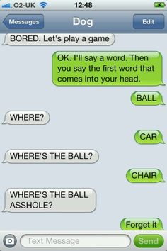 Texts from dog. Ball.