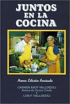 Juntos En La Cocina/Together in the Kitchen/Spanish (Spanish Edition): Carmen Aboy Valldejuli, Luis F. Valldejuli: 9780882896069: Amazon.com: Books