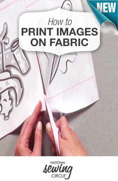 Learn how to transform your favorite designs into your favorite fabric! #NSC #learnmoresewmore Find out more at >> www.nationalsewingcircle.com/video/how-to-print-images-on-fabric