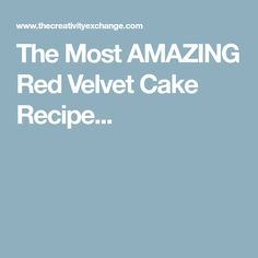 Recipe for an incredible red velvet cake straight from a Southern baker. Not only is this recipe easy, the cake is seriously out of this world! Velvet Cake, Red Velvet, Amazing Red, Cake Recipes, Easy Meals, Rolls, Cakes, Easy Cake Recipes, Cake Makers