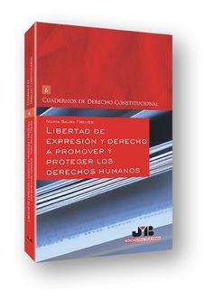 Libertad de expresión y derecho a promover y proteger los derechos humanos / Nuria Saura Freixes