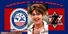 Zionists Devour Tea Party With Palin Trojan Horse | Real Jew News