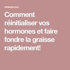 Comment réinitialiser vos hormones et faire fondre la graisse rapidement! Lire la suite :http://www.sport-nutrition2015.blogspot.com