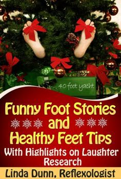 Funny Foot Stories and Healthy Feet Tips by Linda Dunn, amzn.cm