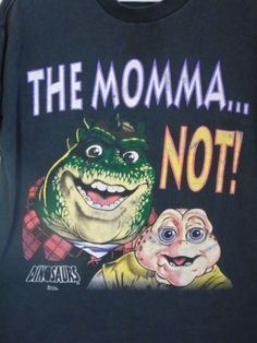 a2cf2ab7 Details about Disney's DINOSAURS TV SHOW T-Shirt Baby Sinclair The Momma... Not! Vintage 90s Lg