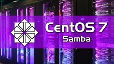 How to install Samba on CentOS 7 - InfoNews