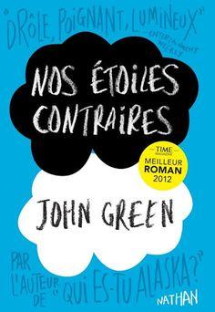 Nos étoiles contraires John Green - Roman YA - Ce roman perce le cœur. #nov2013