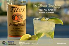 In-Store Tasting Tito's Vodka Date: Friday, May 25th 2018 at 4pm - 7pm Location: 600 South St. West Raynham, MA #Event #Seminar #Wine #Beer #Spirits #Scotch #Whiskey #TitosVodka #Tasting #Debucas #DebucasWineandLiquors #Raynham #Massachusetts