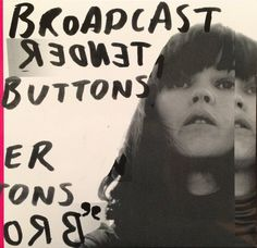 Broadcast Tender Buttons Vinyl LP – Covers Vinyl Record Store