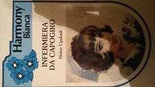 INFERMIERA DA CAPOGIRO,Helen Upshall,Prima edizione Harlequin Mondadori,1985