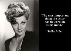 The gallery of Stella Adler Quotations. Image number Famous Quotes with beautiful images is always better. Beautiful Words, Beautiful Images, Stella Adler, Acting Tips, E Photo, Famous Quotes, Filmmaking, Einstein, Quotations