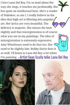 Artist Sean Scully says that Lana Del Rey is who he listens to while painting. #LDR #quotes