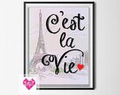 INSTANT Download 8x10 Paris C'est la Vie Art, Printable Sweet and Simple Gift. Fast & Easy Print at Home or by SpiffyUp. Printing - DIGITAL